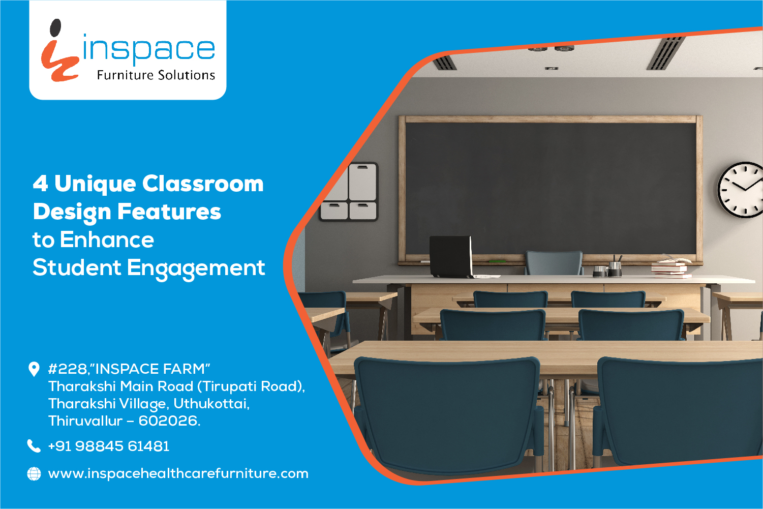 Poster of inspace furniture solutions depicting board, clock, desk, and table neatly arranged in the classroom environment with their address and contact number